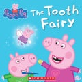 Peppa Pig: The Tooth Fairy (Paperback)