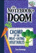 Chomp of the Meat-Eating Vegetables (Hardcover)