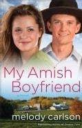 My Amish Boyfriend (Paperback)