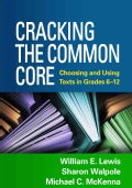 Cracking the Common Core: Choosing and Using Texts in Grades 6-12 (Paperback)