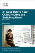 31 Days Before Your Ccna Routing and Switching Exam: A Day-by-day Review Guide for the Icnd2 (200-101) Certificat... (Paperback)