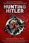 Hunting Hitler: New Scientific Evidence That Hitler Escaped Nazi Germany (Hardcover)