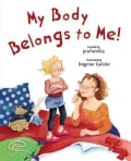 My Body Belongs to Me!: From My Head to My Toes (Hardcover)