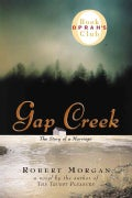 Gap Creek: The Story of a Marriage (Hardcover)