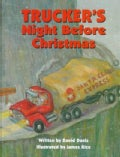 Trucker's Night Before Christmas (Hardcover)