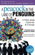 A Peacock in the Land of Penguins: A Fable About Creativity & Courage (Paperback)