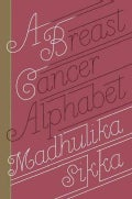 A Breast Cancer Alphabet (Hardcover)