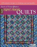 Paper-Pieced Quilts: 22 Foundation Designs to Challenge Your Piecing Skills! (Paperback)