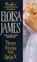 Three Weeks With Lady X (Paperback)