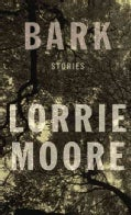 Bark: Stories (Hardcover)