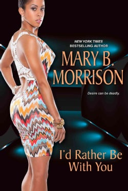 I'd Rather Be With You (Paperback)