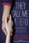 They Call Me A Hero: A Memoir of My Youth (Paperback)
