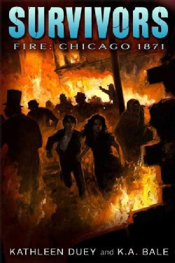 Fire: Chicago, 1871 (Hardcover)