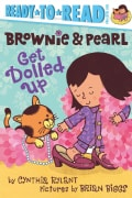 Brownie & Pearl Get Dolled Up (Paperback)