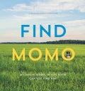 Find Momo: My Dog Is Hiding in this Book. Can You Find Him?  (Paperback)