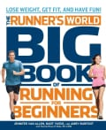 Runner's World Big Book of Running for Beginners: Lose Weight, Get Fit, and Have Fun (Paperback)