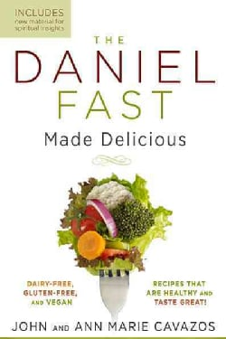 The Daniel Fast Made Delicious (Paperback)
