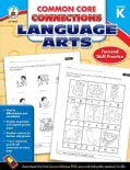 Common Core Connections Language Arts, Grade K (Paperback)