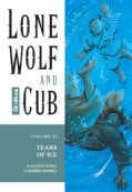 Lone Wolf and Cub: Tears of Ice (Paperback)