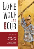 Lone Wolf and Cub: Perhaps in Death (Paperback)