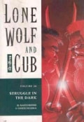 Lone Wolf and Cub 26: Struggle in the Dark (Paperback)