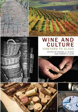Wine and Culture: Vineyard to Glass (Hardcover)
