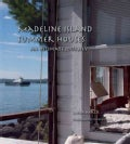 Madeline Island Summer Houses: An Intimate Journey (Hardcover)