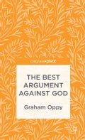 The Best Argument Against God (Hardcover)