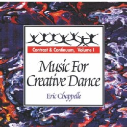 ERIC CHAPPELLE - MUSIC FOR CREATIVE DANCE VOLUME 1