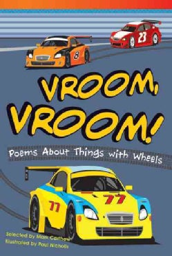 Vroom, Vroom! Poems About Things With Wheels (Hardcover)