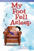 My Foot Fell Asleep (Hardcover)