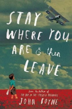 Stay Where You Are & Then Leave (Hardcover)