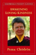 Awakening Loving-Kindness (Paperback)