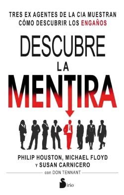 Descubre la mentira / Spy the Lie (Paperback)