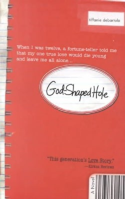 God-Shaped Hole: A Novel (Paperback)