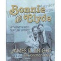 Bonnie and Clyde: A Twenty-First-Century Update (Paperback)
