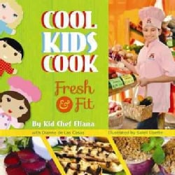 Cool Kids Cook: Fresh & Fit (Hardcover)
