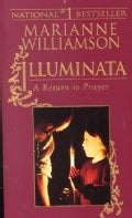 Illuminata: A Return to Prayer (Paperback)