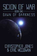 Scion of War: Dawn of Darkness (Paperback)