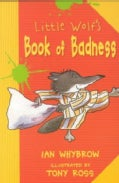 Little Wolf's Book of Badness (Paperback)