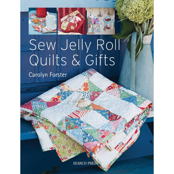 Search Press Books-Sew Jelly Roll Quilts & Gifts