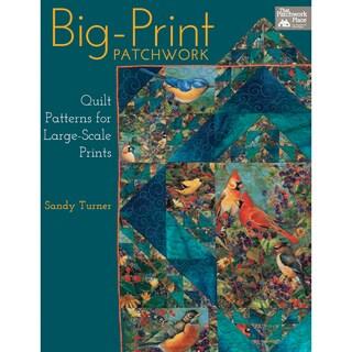 That Patchwork Place-Big-Print Patchwork