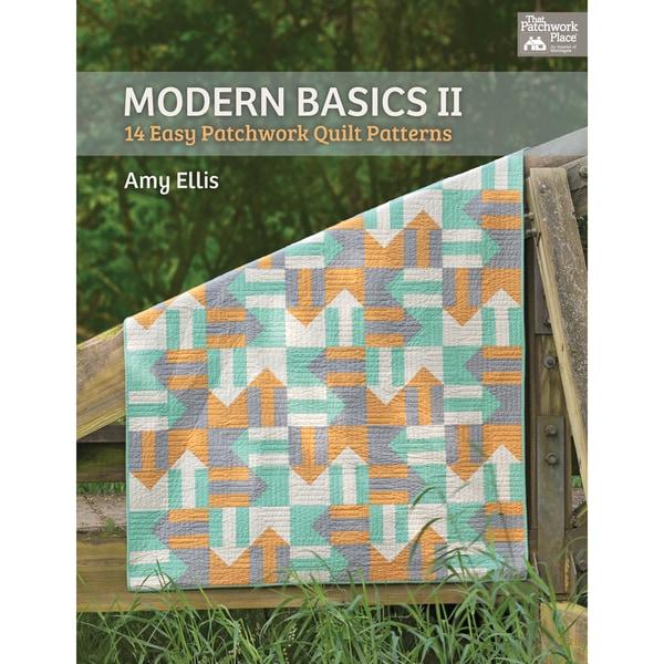 That Patchwork Place-Modern Basics II