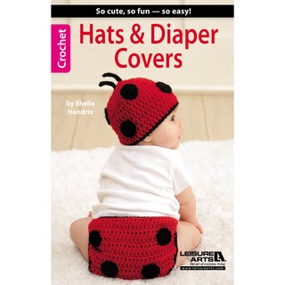 Leisure Arts-Hats & Diaper Covers