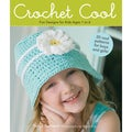 Sellers Publishing-Crochet Cool