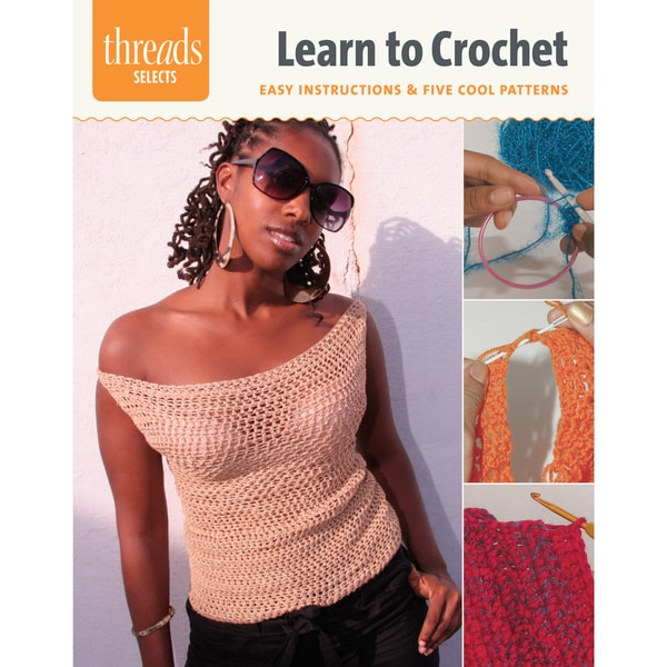 Taunton Press-Learn to Crochet: Easy Instructions