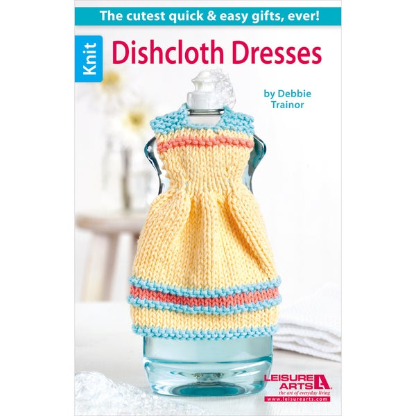 Leisure Arts-Dishcloth Dresses