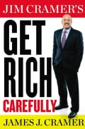 Jim Cramer's Get Rich Carefully (Hardcover)