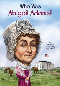 Who Was Abigail Adams? (Paperback)