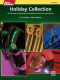 Accent on Performance Holiday Collection Trombone: 22 Full Band Arrangements Correlated to Accent on Achievement (Paperback)